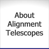 About Alignment Telescopes