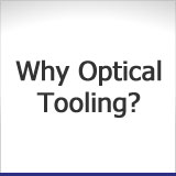 Why Optical Tooling?